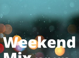 Weekend Mix 13/04/13