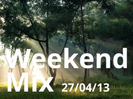 Weekend Mix 27-04-2013