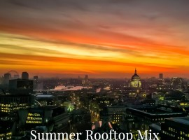 Summer Rooftop Mix