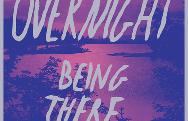 Being There - Overnight